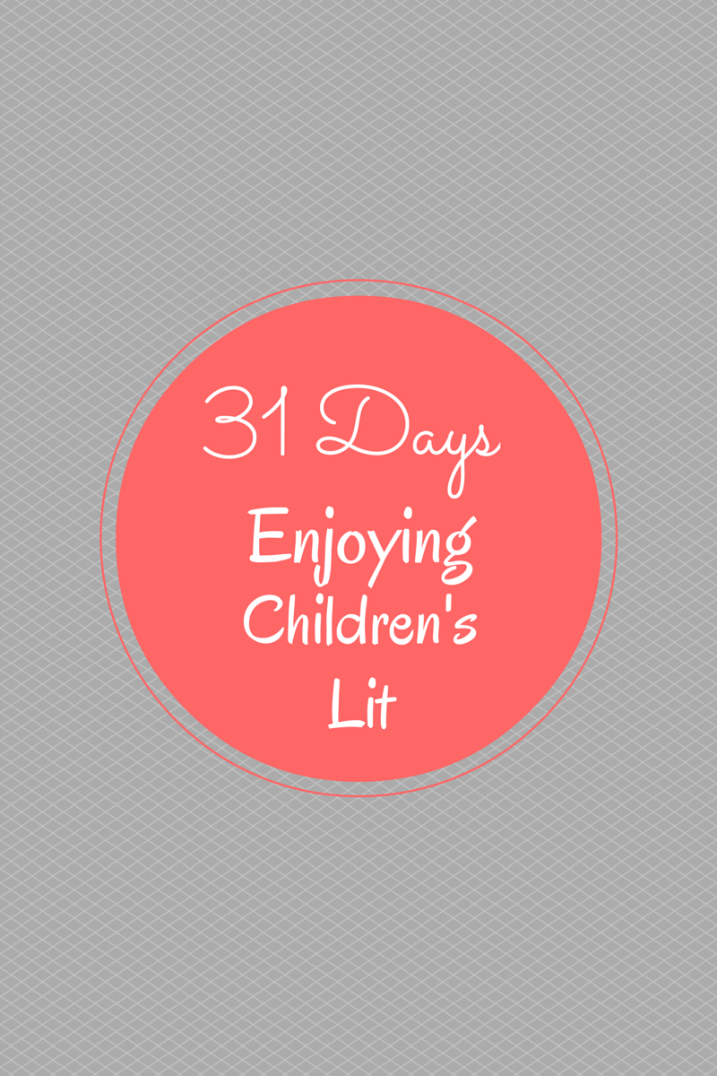 31 Days of Enjoying Children's Literature Series